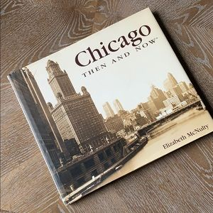 ELIZABETH McNULTY Chicago Then and Now Book